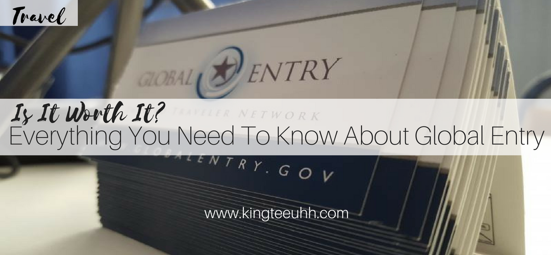 Everything You Need To Know About Global Entry (3)
