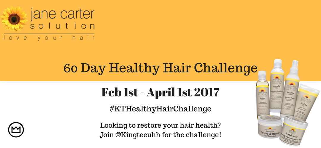 Healthy Hair Challenge www.kingteeuhh.com