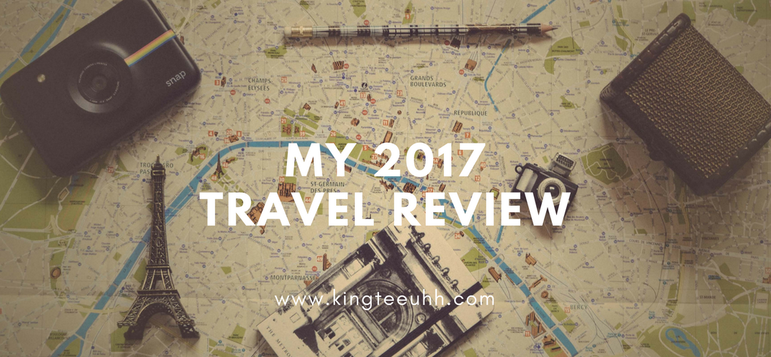 My 2017 Travel Recap