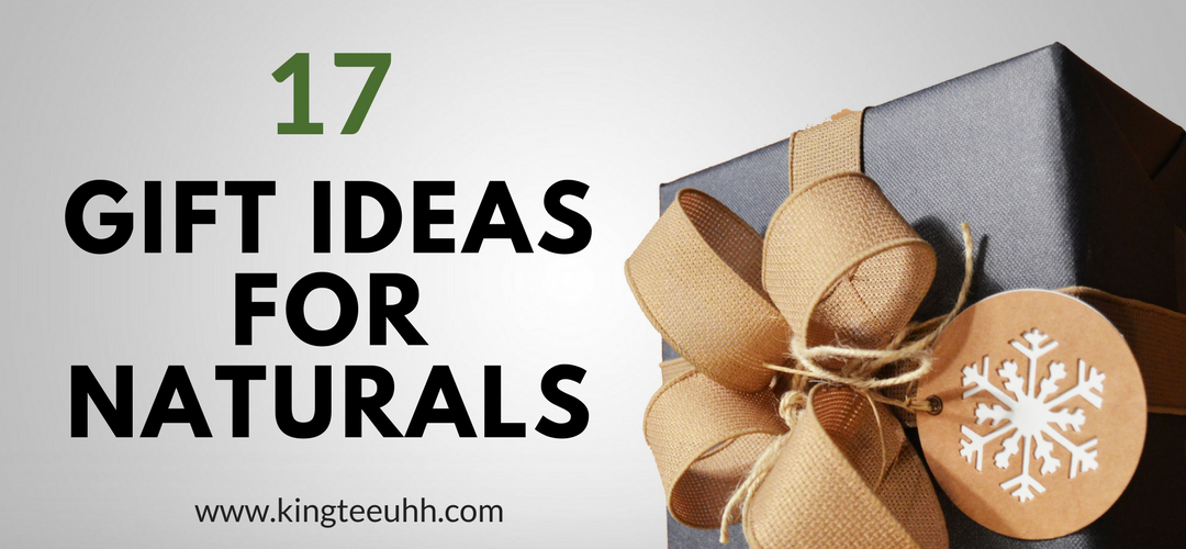 17 gift ideas for naturals